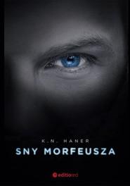 okładka Sny Morfeusza, Książka | K.N.  Haner