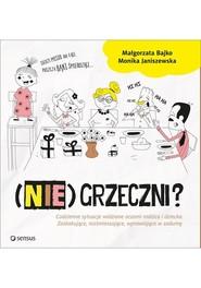 okładka (Nie)Grzeczni?, Książka   Monika Janiszewska, Małgorzata Bajko