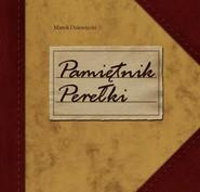 okładka Pamiętnik Perełki, Książka | Dziewiecki Marek