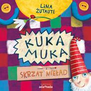 okładka Kuka Muka i skrzat Nieład, Książka | Zutaute Lina
