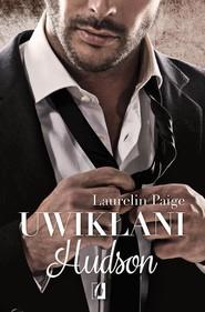 okładka Uwikłani 4 Uwikłani Hudson, Książka | Laurelin Paige