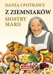 okładka Dania i potrawy z ziemniaków Siostry Marii, Książka | Guziak Maria Goretti