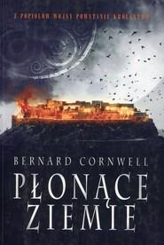 okładka Płonące ziemie Tom 5, Książka   Bernard Cornwell