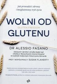 okładka Wolni od glutenu, Książka | Alessio Fasano, Susan Flaherty