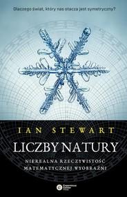 okładka Liczby natury Nierealna rzeczywistość matematycznej wyobraźni, Książka   Ian Stewart