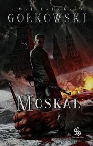 okładka Moskal, Książka | Michał Gołkowski