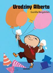 okładka Urodziny Alberta, Książka | Bergstrom Gunilla