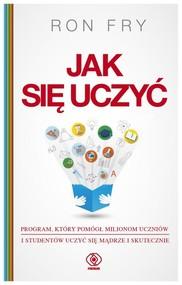 okładka Jak się uczyć, Książka | Ron Fry