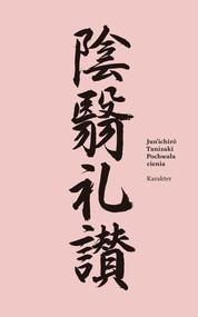 okładka Pochwała cienia, Książka | Tanizaki Junichiro