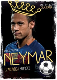 okładka Neymar, Książka | Tuzimek Dariusz