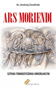 okładka Ars moriendi Sztuka towarzyszenia umierającym, Książka | Andrzej Zwoliński