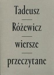 okładka Wiersze przeczytane z płytą CD mix kolor oprawa, Książka | Tadeusz Różewicz