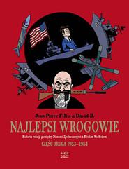 okładka Najlepsi wrogowie, Książka | Jean - Pierre Filiu, David B.