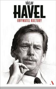 okładka Obywatel kultury, Książka   Havel Vaclav