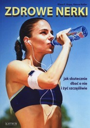 okładka Zdrowe nerki, Książka | Klaus F. Kopp, Hanne Keller