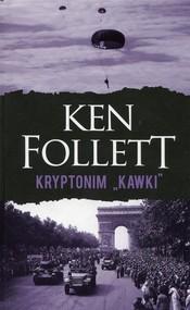 okładka Kryptonim Kawki, Książka | Ken Follett