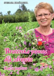 okładka Braterska pomoc dla zdrowia, Książka | Korżawska Stefania