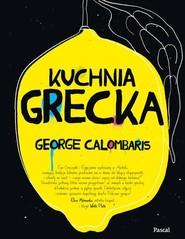 okładka Kuchnia Grecka, Książka | Calombaris George