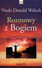 okładka Rozmowy z Bogiem Tom 2, Książka | Neale Donald Walsch