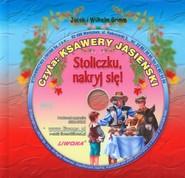 okładka Stoliczku nakryj się Słuchowisko + CD, Książka | Jakub Grimm, Wilhelm Grimm