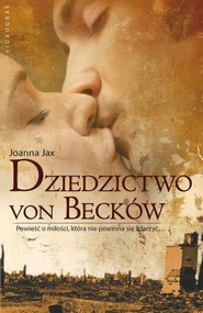 okładka Dziedzictwo von Becków, Książka | Joanna Jax