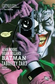 okładka Batman Zabójczy żart, Książka | Alan Moore, Brian Bolland