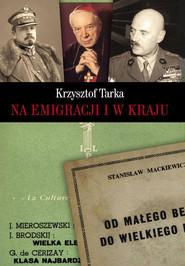 okładka Na emigracji i w kraju, Książka | Tarka Krzysztof