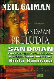okładka Sandman Preludia i nokturny Tom 1, Książka   Neil Gaiman