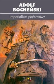 okładka Imperializm państwowy, Książka | Bocheński Adolf