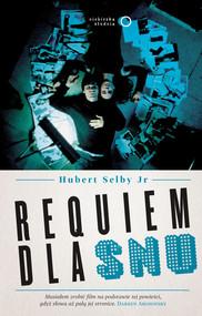 okładka Requiem dla snu, Książka | Hubert Jr Selby