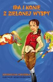 okładka Ida i konie z Zielonej Wyspy, Książka | Magdalena Zarębska