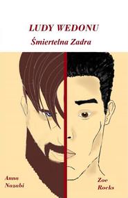 okładka Śmiertelna zadra, Ebook | Zoe Rocks, Anna Nazabi