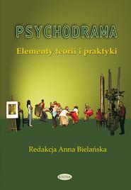 okładka Psychodrama Elementy teorii i praktyki, Książka  