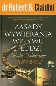okładka Zasady wywierania wpływu na ludzi Szkoła Cialdiniego, Książka | Cialdini Robert