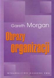 okładka Obrazy organizacji, Książka   Morgan Gareth