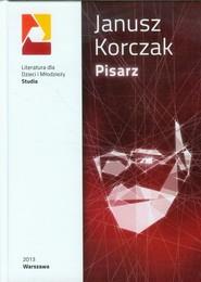 okładka Janusz Korczak Pisarz, Książka  