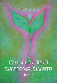 okładka Człowiek jako symfonia świata, Książka | Steiner Rudolf