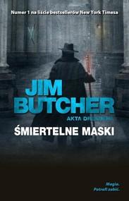 okładka Akta Dresdena Śmiertelne maski, Książka | Butcher Jim