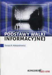 okładka Podstawy walki informacyjnej, Książka | Tomasz R. Aleksandrowicz