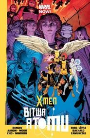 okładka X-Men - Bitwa Atomu, Książka | Brian Michael Bendis, Wood Brian, Aaron Jason
