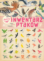 okładka Ilustrowany inwentarz ptaków, Książka | Aladjidi Virginie