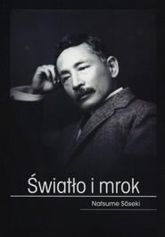 okładka Światło i mrok, Książka | Natsume  Sōseki
