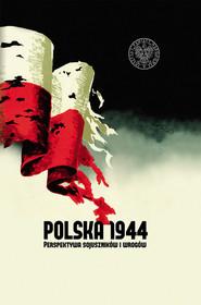 okładka Polska 1944, Książka | Martyny Grądziej-Rejak, Dawida Golika