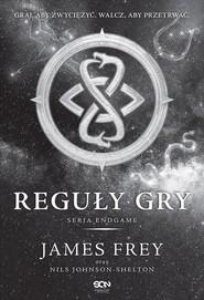 okładka Endgame Tom 3 Reguły Gry, Książka | James Frey, Nils Johanson-Shelton