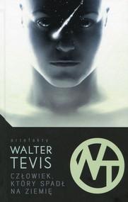 okładka Człowiek który spadł na ziemię, Książka | Tevis Walter