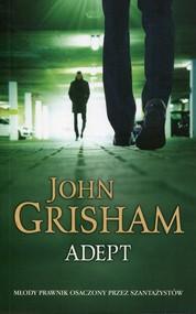 okładka Adept, Książka   John  Grisham