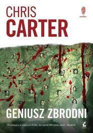 okładka Geniusz zbrodni, Książka | Chris Carter