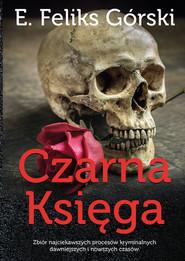 okładka Czarna księga Tom 2, Książka   Feliks E. Górski