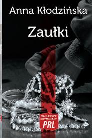okładka Zaułki, Książka   Kłodzińska Anna