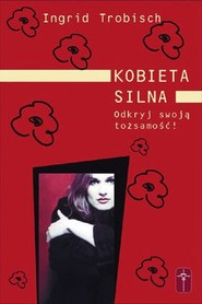 okładka Kobieta silna Odkryj swoją tożsamość, Książka | Trobisch Ingrid